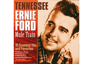 Tennessee Ernie Ford - Mule Train: 25 Greatest Hits & Favorites - (CD)