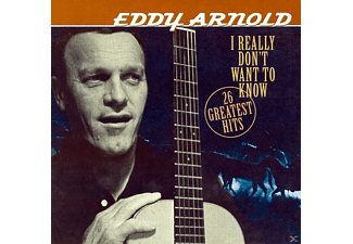 Eddy Arnold - I Really Don't Want to Know - (CD)