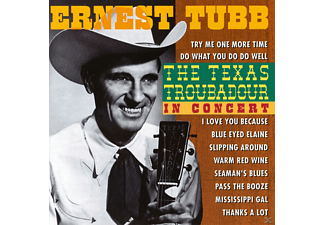 Ernest Tubb - The Texas Troubadour-in Concert - (CD)