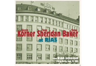 Alexis Korner, Tony Sheridan, Steve Baker - The RIAS Session-Live In Berlin June 1981 - (CD)