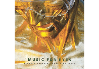 Christian Skeel, Kenneth Knudsen - Music For Eyes - (CD)