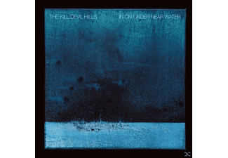 Kill Devil Hills - In On Near Under Water - (Vinyl)