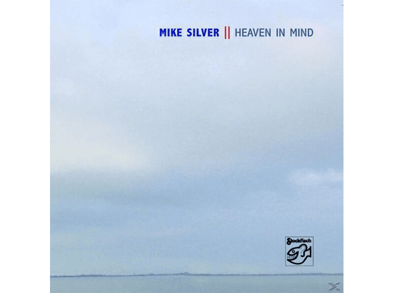 Mike Silver - HEAVEN IN MIND [CD]