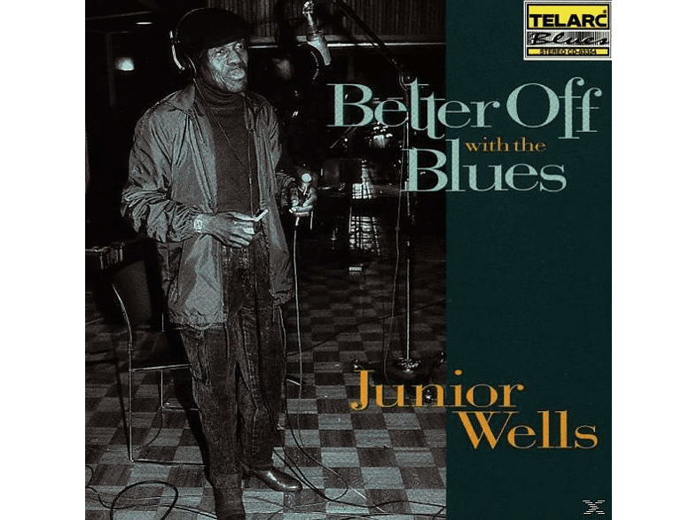 Junior Wells - Better Off With The Blues [CD]