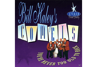 Bill -comets- Haley S - You're Never Too Old To Rock - (CD)