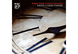 Ewen Carruthers - When Time Turns Around - (CD)