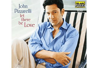 John Pizzarelli - Let There Be Love - (CD)