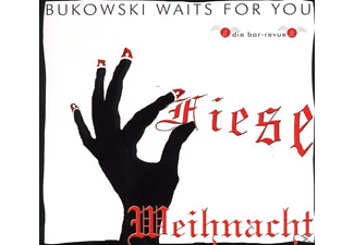 Bukowski Waits For You - Fiese Weihnacht - (CD)