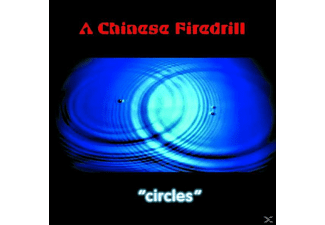 A Chinese Firedrill - Circles - (CD)