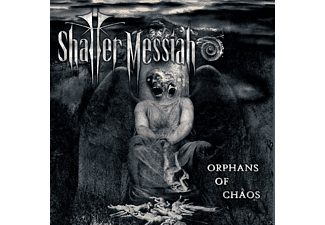 Shatter Messiah - Orphans Of Chaos - (Vinyl)