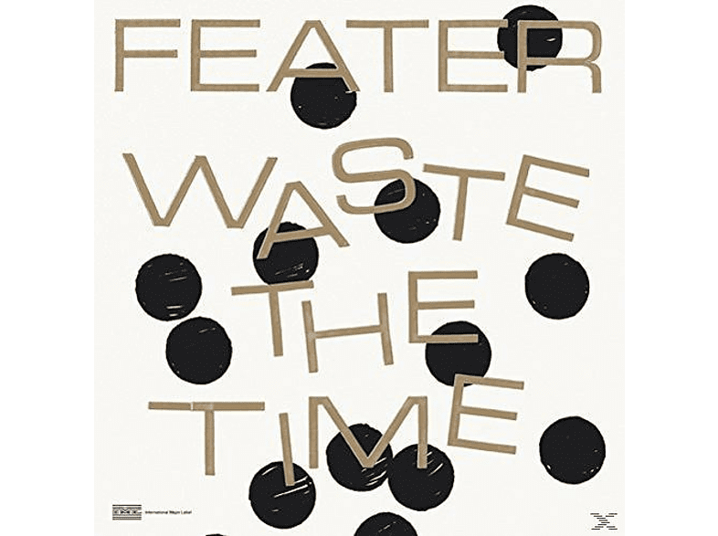 Feater - Waste The Time [Vinyl]