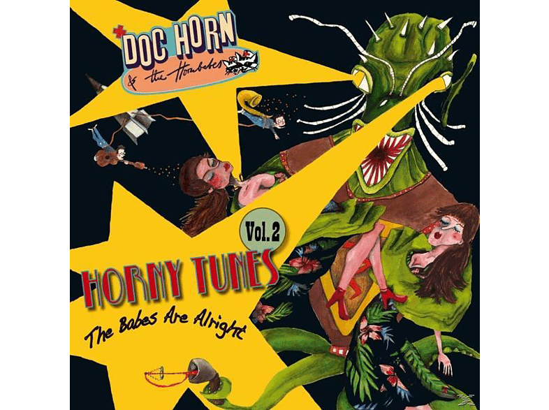 Doc Horn & The Hornbabes - Horny Tunes Vol.2-The Babes Are Alright [Vinyl]