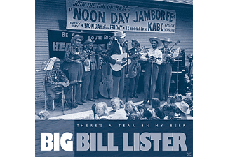 Big Bill Lister - There S A Tear In My Beer - (CD)