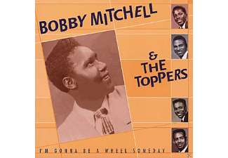 Bobby Mitchell - I M Gonna Be A Wheel Someday - (CD)