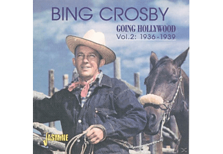 Bing Crosby - Vol.2,Going Hollywood 1936-1939 - (CD)