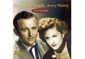 Whiting, Margaret / Wakely, Jimmy - Till We Meet Again - (CD)