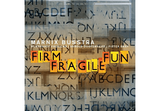 Marnix Busstra - Firm Fragile Fun - (CD)