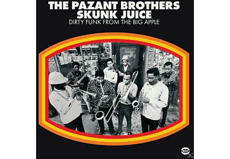 The Pazant Brothers - Skunk Juice-Dirty Funk From The Big Apple - (Vinyl)