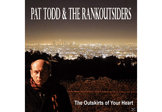 Pat & The Rankoutsiders Todd - The Outskirts Of Your Heart - (Vinyl)