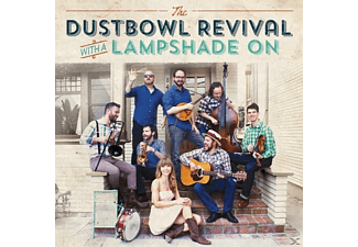 Dustbowl Revival - With A Lampshade On - (Vinyl)