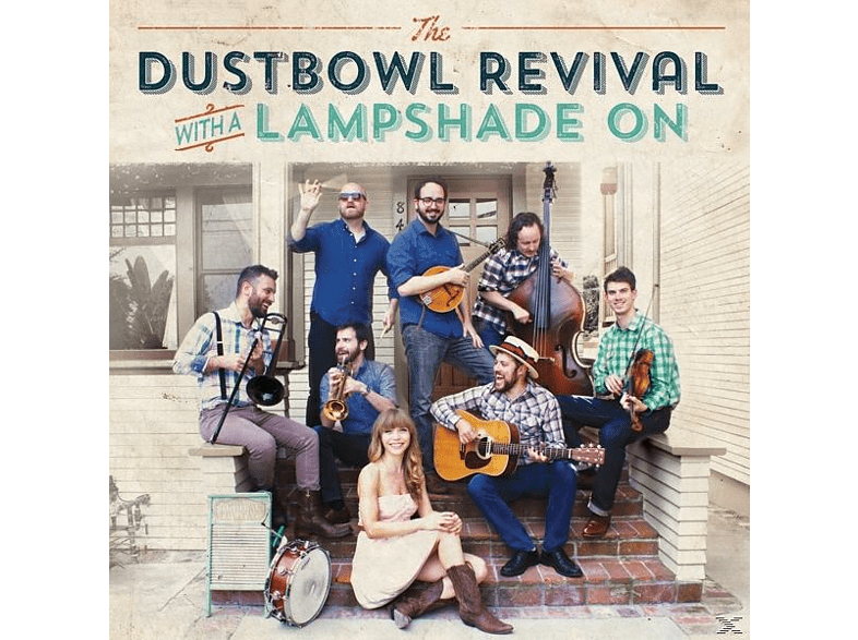 Dustbowl Revival - With A Lampshade On [Vinyl]