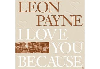 Leon Payne - I Love You Because - (CD)