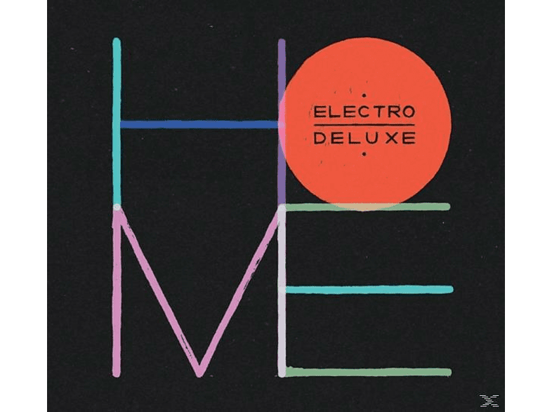 Electro Deluxe - Home (Deluxe Edition) [CD]