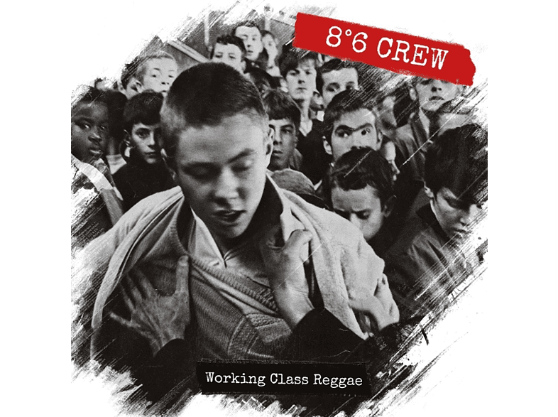 8°6 Crew - Working Class Reggae [CD]