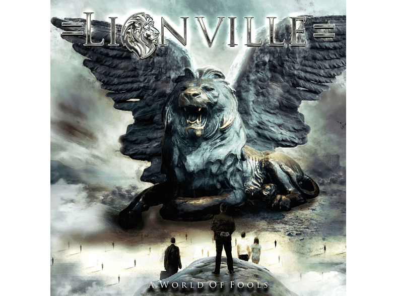 Lionville - A World Of Fools [CD]