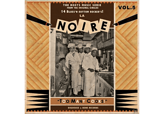 VARIOUS - La Noire-Vol.5-Too Many Cooks! - (Vinyl)