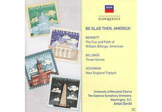 Dorati/Traver/Univ.Maryland Chor/Nat.SO - Be glad then,America! - (CD)