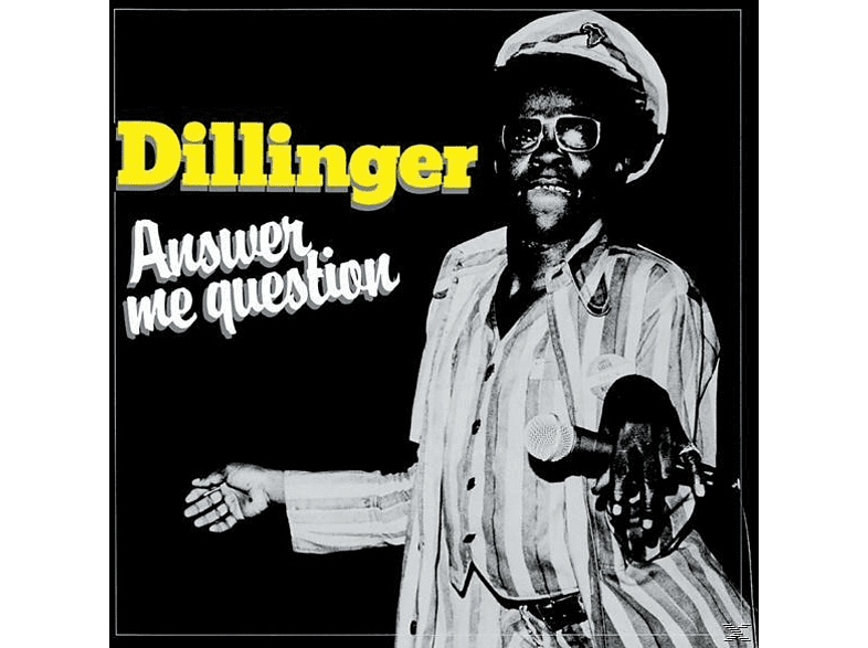 Dillinger - Answer Me Question [Vinyl]