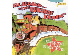 VARIOUS - All Aboard The Runaway Train-Classic Tunes & Tales - (CD)