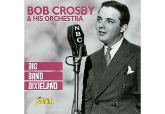 Bob Crosby & The Bobcats, Bob Crosby - Big Band Dixieland - (CD)