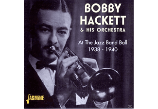 Bobby Hackett - At The Jazz Band Ball 1938-40 - (CD)