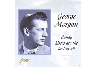 George Morgan - Candy Kisses Are The Best Of All - (CD)