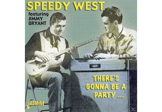 West, Speedy / Bryant, Jimmy - There's Gonna Be A Party - (CD)
