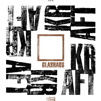 Glashaus - Kraft (Limited Deluxe Digipack) [CD]