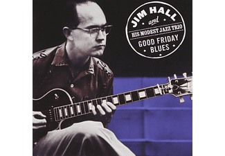 Jim Hall and His Modest Jazz Trio - Good Friday Blues (CD)