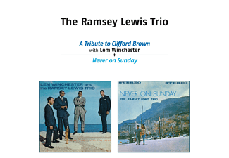 Ramsey Trio Lewis - Tribute to Clifford Brown/Never on Sunday (CD)