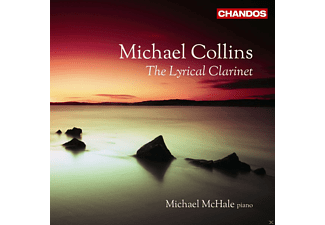 Michael Collins, Michael Mchale - The Lyrical Clarinet - (CD)
