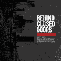 Behind Closed Doors - Exit Lines: The Brief History Of... [Vinyl]