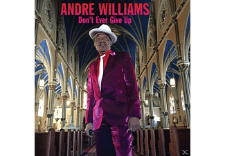 Andre Williams - Don't Ever Give Up - (Vinyl)