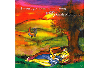 Sarah Mcquaid - I Won't Go Home 'Til Morning - (CD)