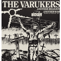 The Varukers - Another Religion Another War - The Riot City Years 1983-1984 [Vinyl]