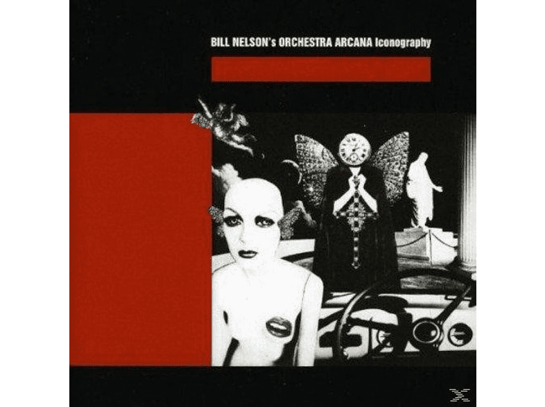 Bill Orchestra Arcana Nelson's - Iconography [CD]