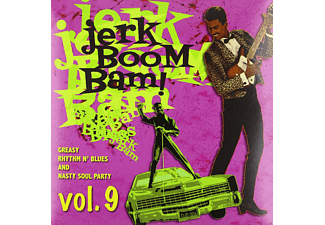 Jerk Boom Bam - Vol.9-Greasy Rhythm & Soul Party - (Vinyl)