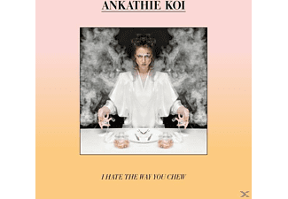 Ankathie Koi - I Hate The Way You Chew - (CD)