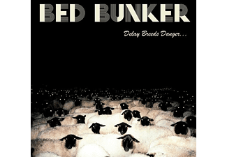 Bed Bunker - Delay Breeds Danger... - (Vinyl)