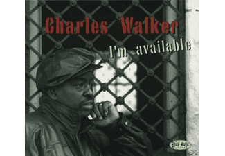 Charles Walker - I'm Available - (CD)